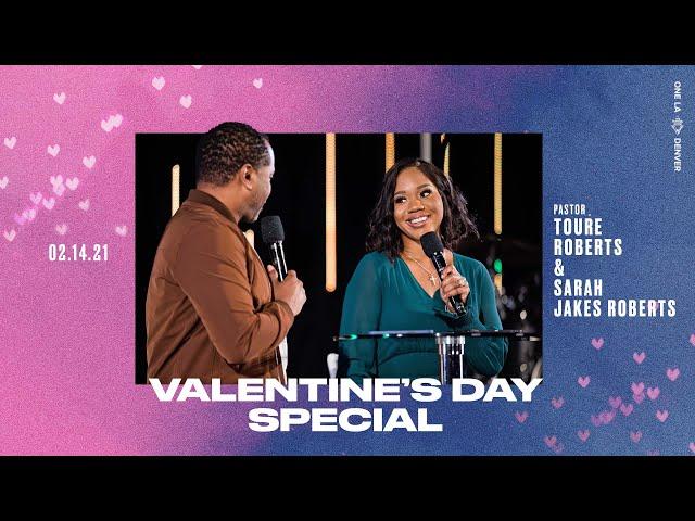 Valentine's Day Special | Pastor Touré Roberts & Sarah Jakes Roberts