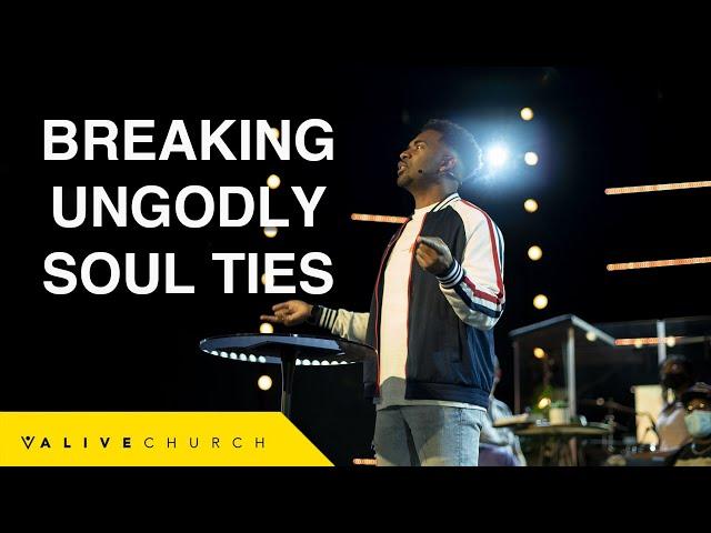 Breaking Ungodly Soul Ties // How To Break A Soul Tie // Pastor Ken Claytor
