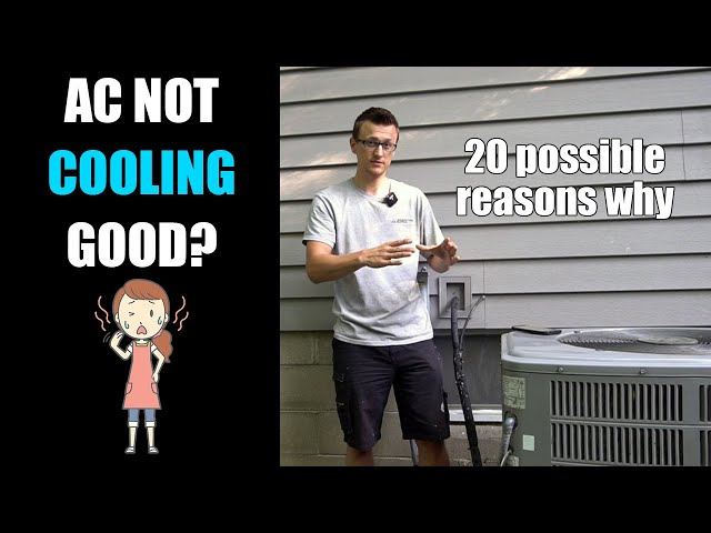 AC Unit Not Cooling House - 20 Reasons Why