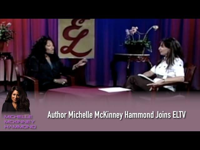 Author Michelle McKinney Hammond join ELTV