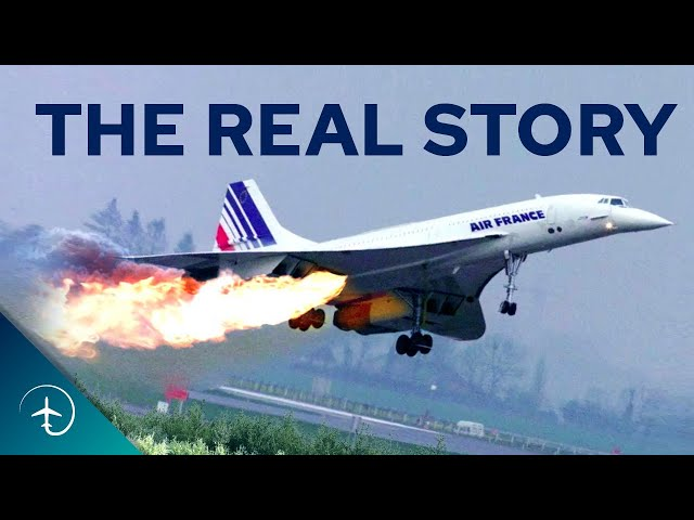 The REAL story About the Crash that Killed Concorde!   Air France flight 4590