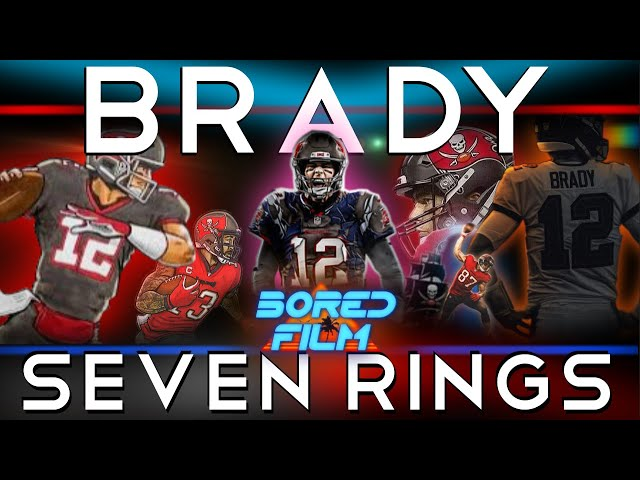 Tom Brady - Seven Rings (Original Bored Film Documentary)