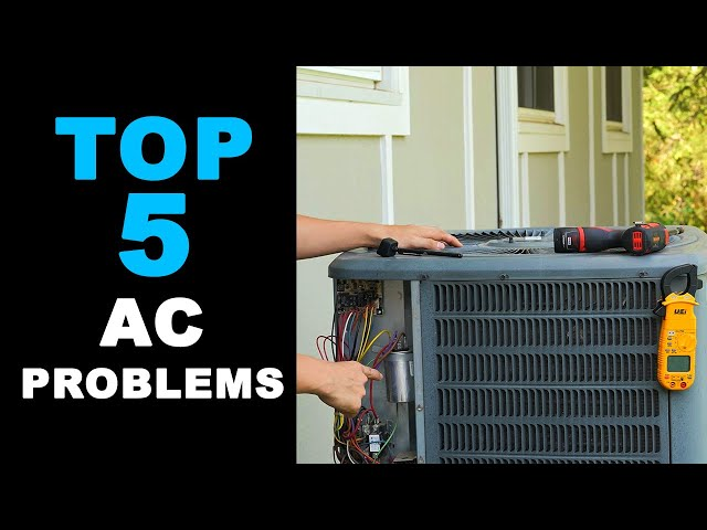Top 5 AC Problems and How to Fix Them
