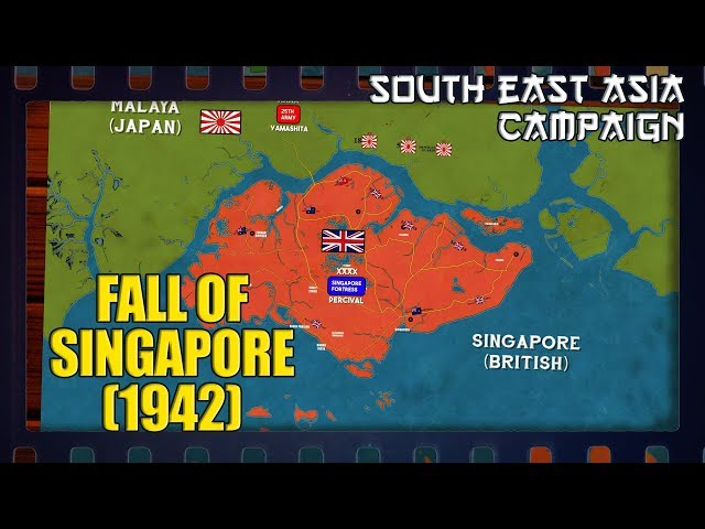 WW2 in South-East Asia   The Fall of Singapore (1942)