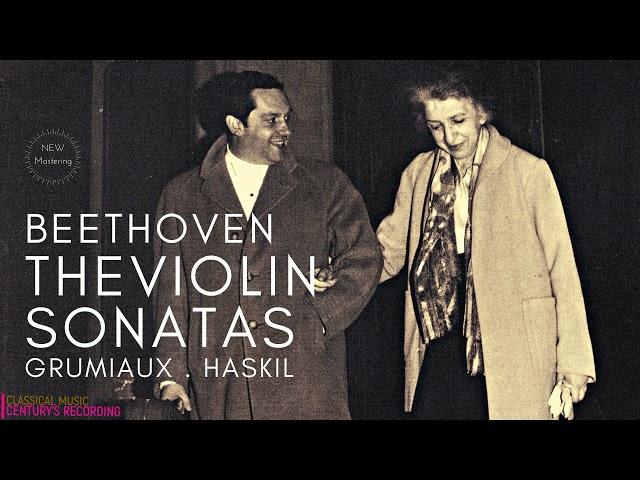 Beethoven - Complete Violin Sonatas / NEW MASTERING (Century's rec.: Clara Haskil, Arthur Grumiaux)