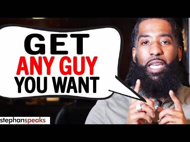 The 4 EASY STEPS To Get Any Guy YOU WANT TODAY!