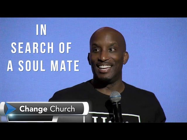 In Search of a Soul Mate | Dr. Dharius Daniels