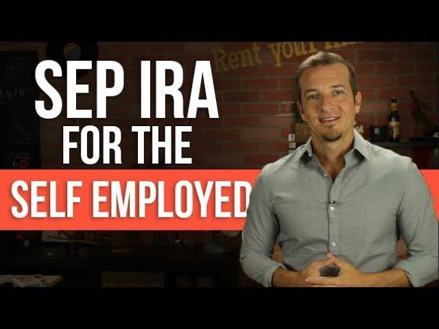 SEP IRA Explained for Self Employed.