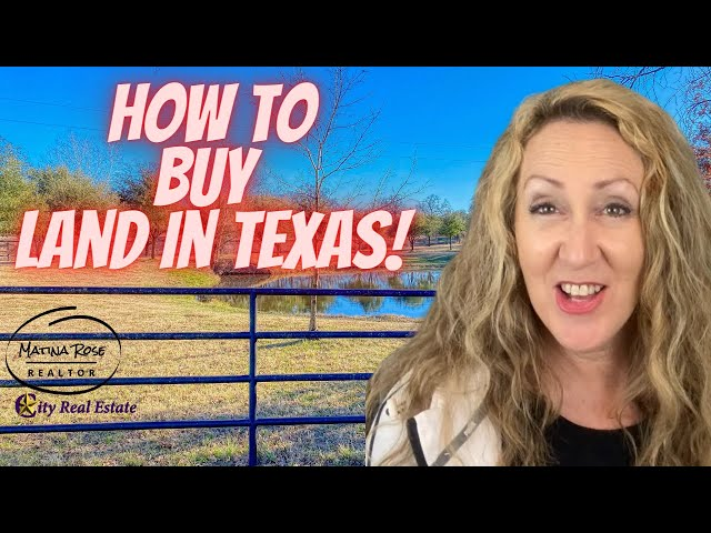 How to Buy Land in Texas   Things to look out for.