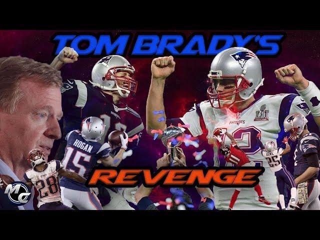 Tom Brady - Deflate Gate Revenge Tour