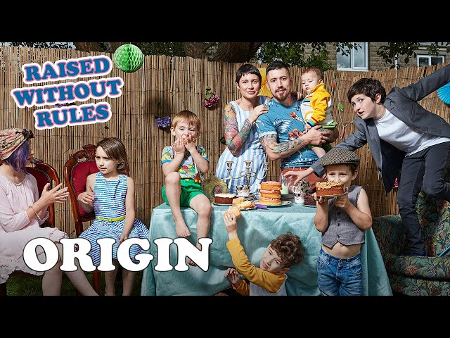 The Parents That Raise Their Kids Without ANY Rules | Raised Without Rules | FULL DOCUMENTARY Origin
