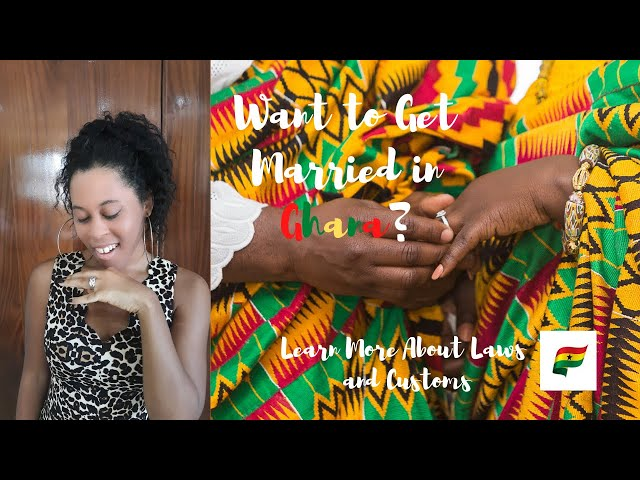 MUST KNOW INFORMATION ABOUT MARRIAGES IN GHANA LAWS AND CUSTOMS| living in Ghana| Ghana Vlog|