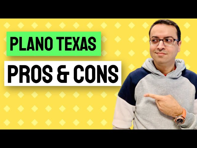 Plano Texas PROS and CONS