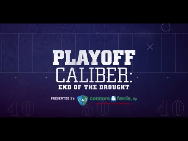 Playoff Caliber: End Of The Drought   Buffalo Bills