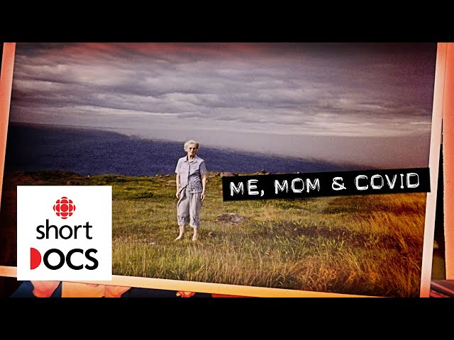 Newfoundland family picks up the pieces when their 97-year-old mom dies | Me, Mom and COVID