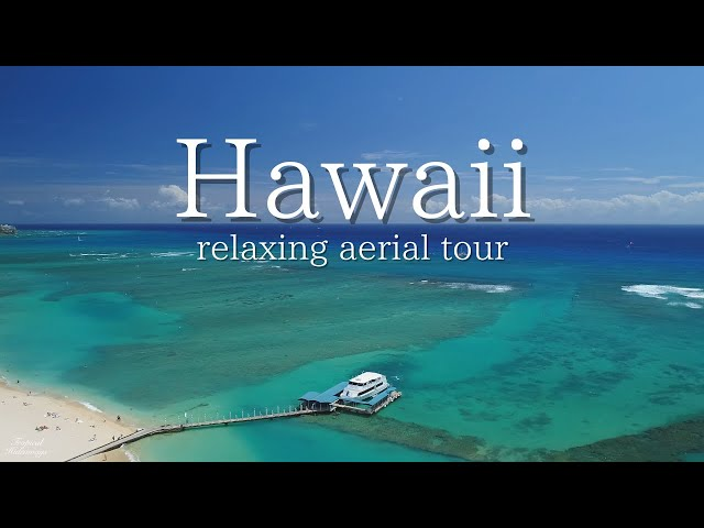 Hawaii relaxing piano music with 4k aerial drone footages 3 hours