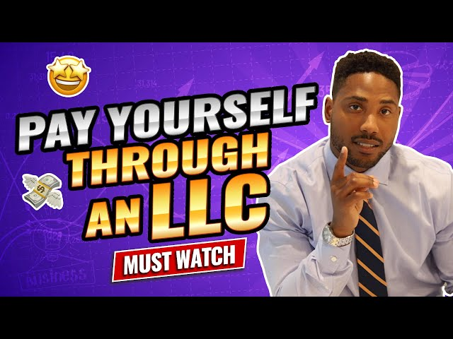 How To Pay Yourself As An LLC