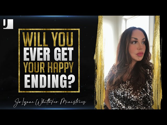 Will You Ever Get Your Happy Ending?