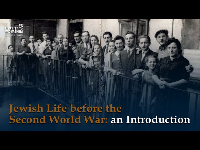 Jewish life before the Second World War: an Introduction