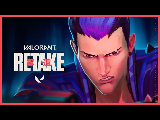 RETAKE  // Episode 2 Cinematic - VALORANT