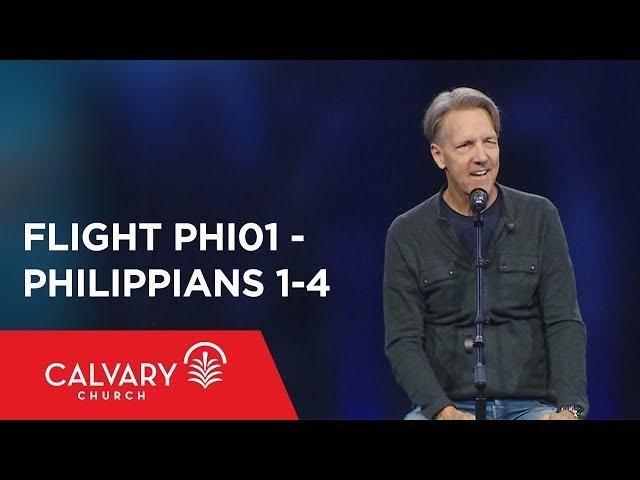 Philippians 1-4 - The Bible from 30,000 Feet  - Skip Heitzig - Flight PHI01