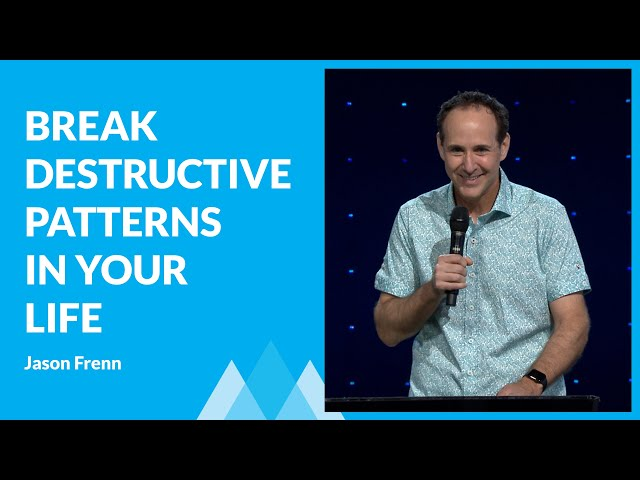 Breaking The Destructive Patterns In Your Life with Jason Frenn
