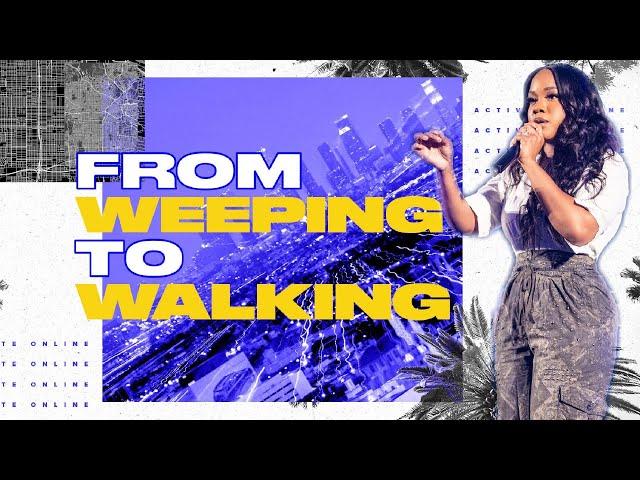 From Weeping to Walking | Sarah Jakes Roberts
