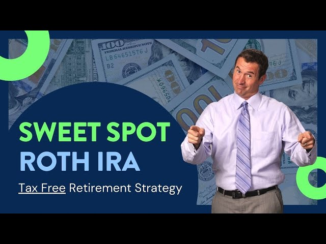 The Sweet Spot in ROTH IRA Conversions and Chunking