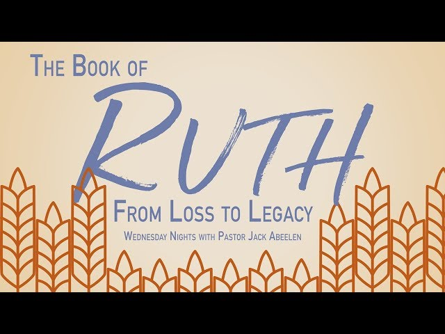 Ruth 2 - Gleaning in the Fields of the Lord
