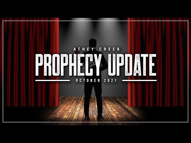 Prophecy Update | October 2021