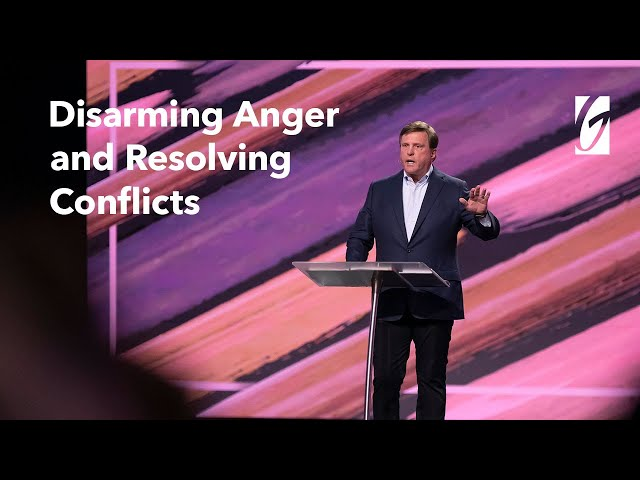 Jimmy Evans – Disarming Anger & Resolving Conflicts – The Four Laws of Love