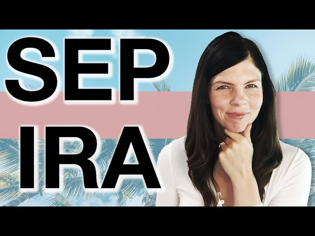 RETIREMENT  (SEP IRA for SELF EMPLOYED)