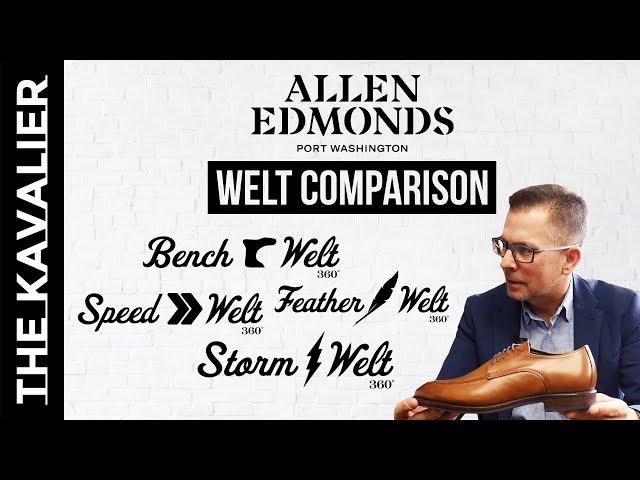 Allen Edmonds New Goodyear Welt Overview - Bench Welt, Speed Welt, Feather Welt, Storm Welt