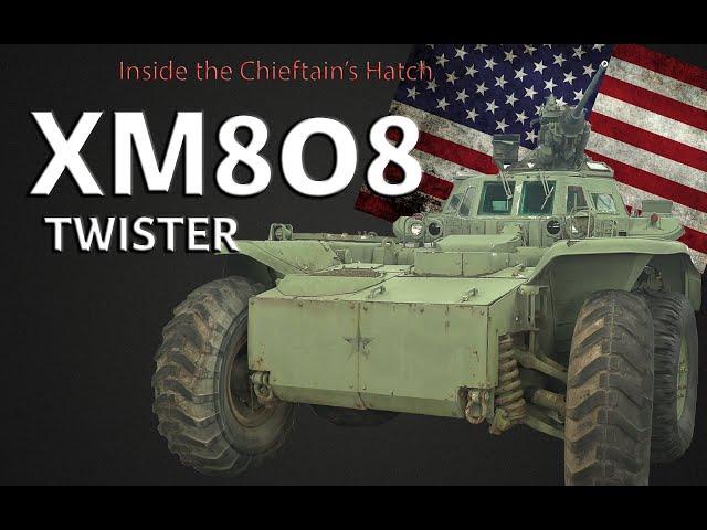 "Inside the Chieftain's Hatch: XM808 ""Twister"""