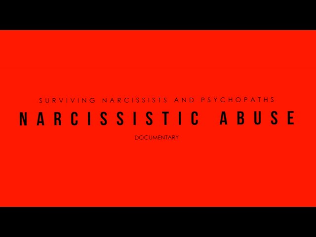Narcissistic Abuse Documentary