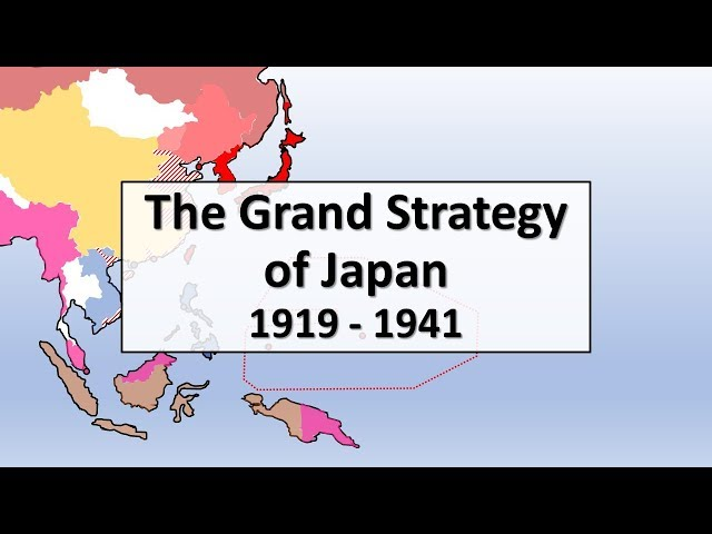 The Grand Strategy of Japan, 1919 - 1941