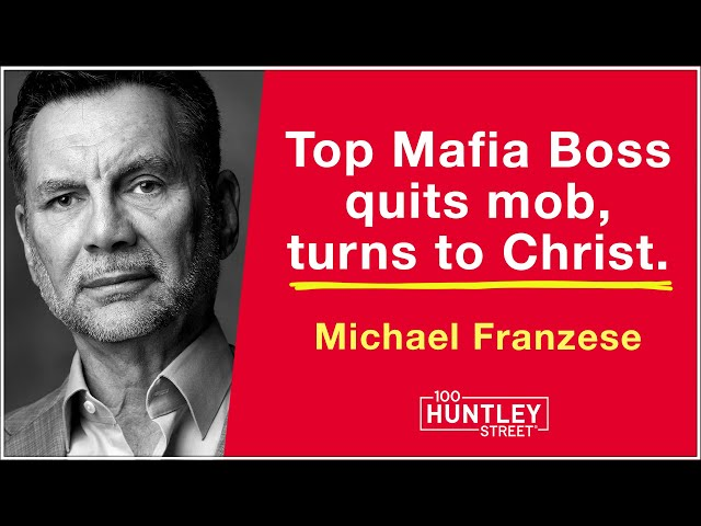 Top Mafia Boss turns to Christ - Michael Franzese
