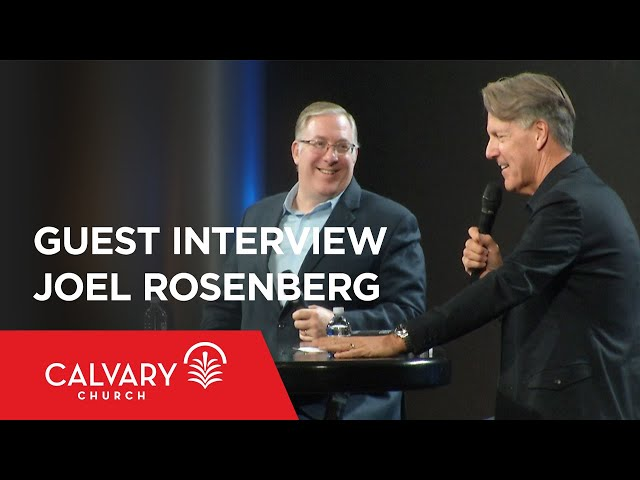Guest Interview Joel Rosenberg - Skip Heitzig