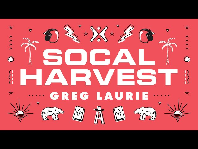 SoCal Harvest Gospel Extravaganza (With Greg Laurie)