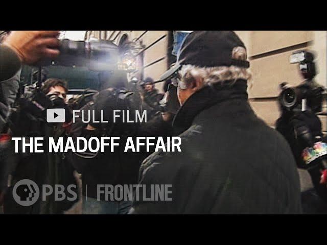 The Madoff Affair (full documentary) | FRONTLINE
