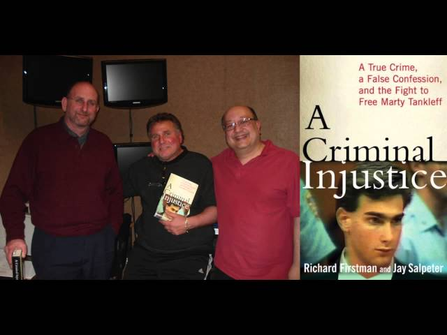 """""""A Criminal Injustice"""" part 1 of 2 -  The Marty Tankleff Story (tcbradio interview audio only)"""