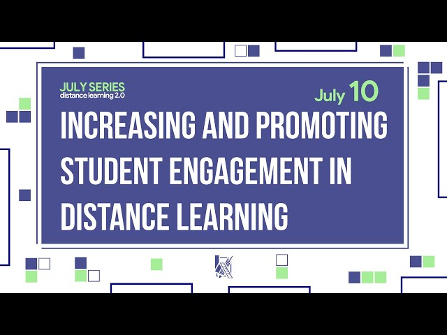Increasing and Promoting Student Engagement in Distance Learning