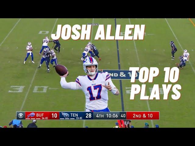 Josh Allen Top 10 Plays (2018-2021)