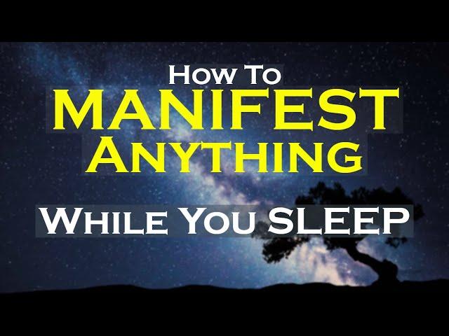 MANIFEST Anything While You Sleep Meditation ~ Listen Nightly