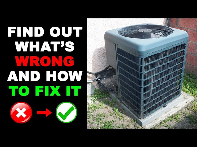 AC Unit Not Turning On - How to Fix It