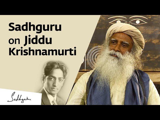 Sadhguru on Jiddu Krishnamurti & His Life