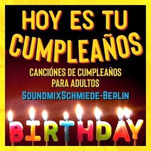 Canción De Cumpleaños Para Adultos New Feliz Cumpleaños Feliz Song Español Birthday Song Spanish Youtube