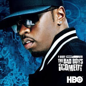 P. Diddy Presents The Bad Boys of Comedy