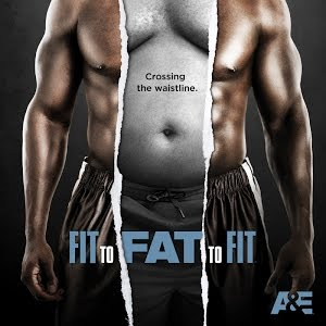 Fit to Fat to Fit