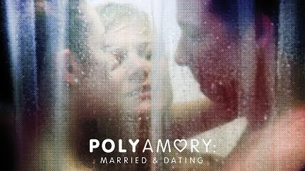 polyamory dating and married